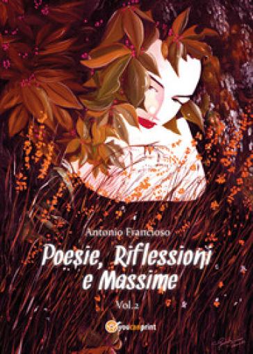 Poesie, riflessioni e massime. 2.