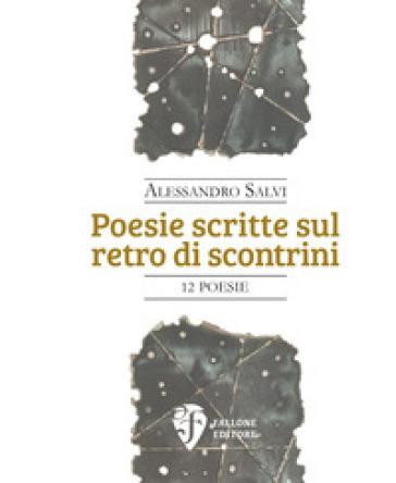 Poesie scritte sul retro di scontrini - Alessandro Salvi |