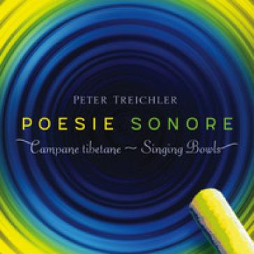 Poesie sonore. Campane tibetane. Con Libro - Peter Treichler  