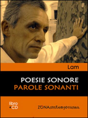 Poesie sonore. Parole sonanti. Con CD - Lam |