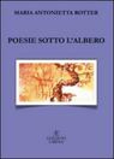 Poesie sotto l'albero - M. Antonietta Rotter | Kritjur.org