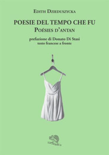 Poesie del tempo che fu-Poésis d'antan - Edith Dzieduszycka  