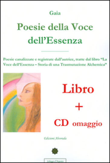 Poesie della voce dell'essenza. Con CD Audio
