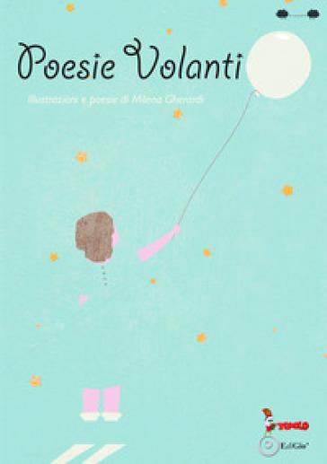 Poesie volanti - Milena Gherardi  