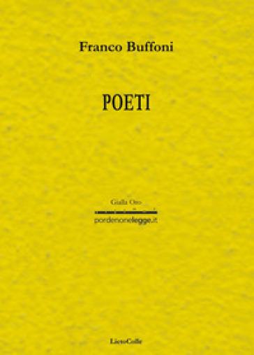 Poeti - Franco Buffoni  