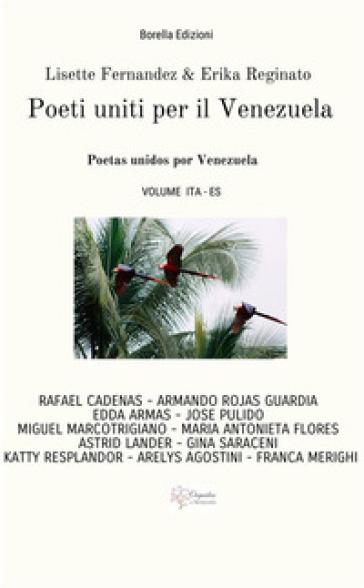 Poeti uniti per il Venezuela. Poetas unidos por Venezuela