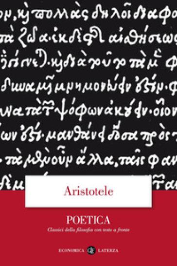 Poetica. Testo greco a fronte - Aristotele | Jonathanterrington.com