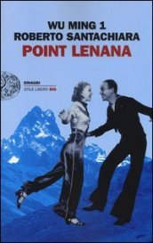 /Point-Lenana/Roberto-Santachiara-Wu-Ming-1/ 978880621075