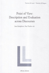 Point of view: description and evaluation across discourses