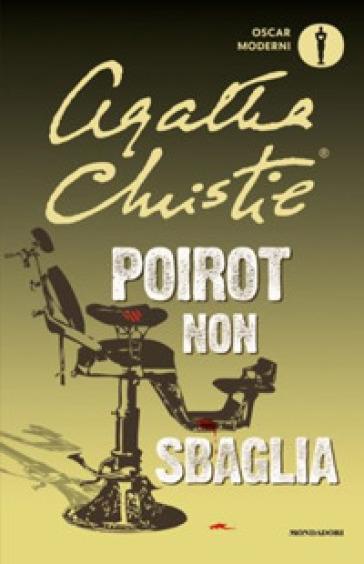Poirot non sbaglia - Agatha Christie |