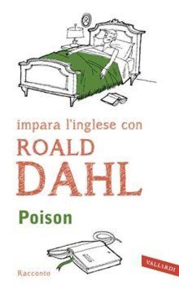 Poison - Roald Dahl  