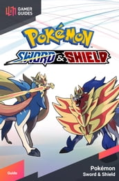 Pokémon: Sword and Shield - Strategy Guide