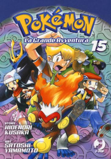Pokémon. La grande avventura. 15. - Hidenori Kusaka |