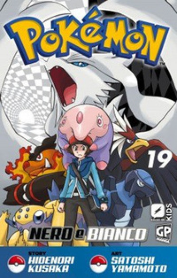 Pokemon nero e bianco. 19. - Hidenori Kusaka  