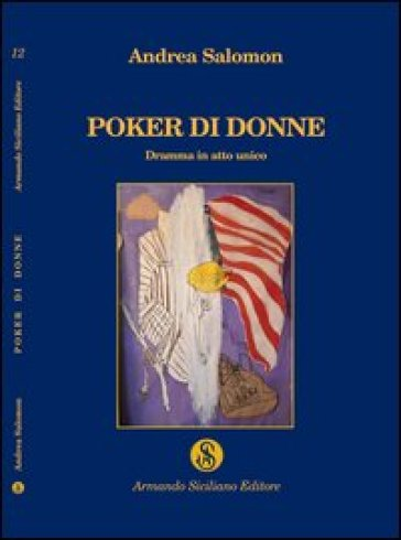 Poker di donne - Andrea Salomon |