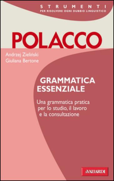 Polacco. Grammatica essenziale - Andrzej Zielinski | Rochesterscifianimecon.com