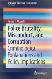 Police Brutality, Misconduct, and Corruption