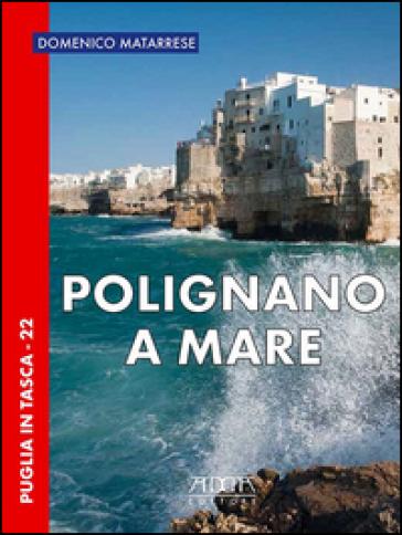 Polignano a Mare - Domenico Matarrese  