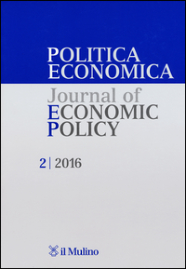 Politica economica-Journal of economic policy (2016). 2.