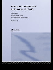 Political Catholicism in Europe 1918-1945