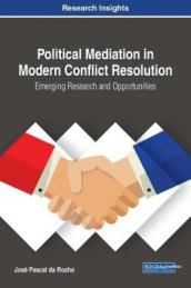 Political Mediation in Modern Conflict Resolution