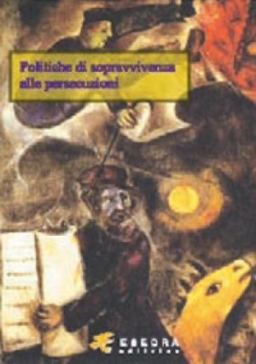 Politiche di sopravvivenza alle persecuzioni - Mauro Perani | Kritjur.org