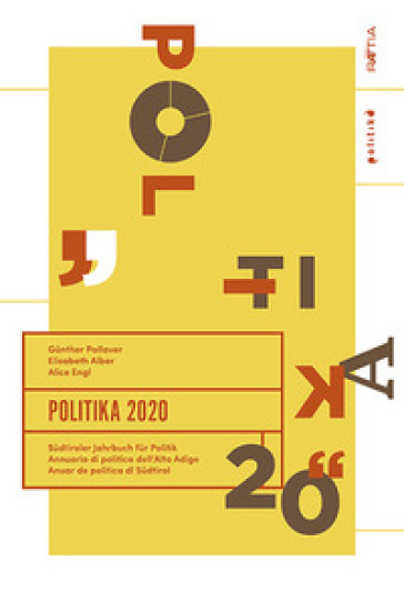 Politika 2020. Sudtiroler Jahrbuch fur Politik. Ediz. tedesca, italiana e inglese - Elisabeth Alber  