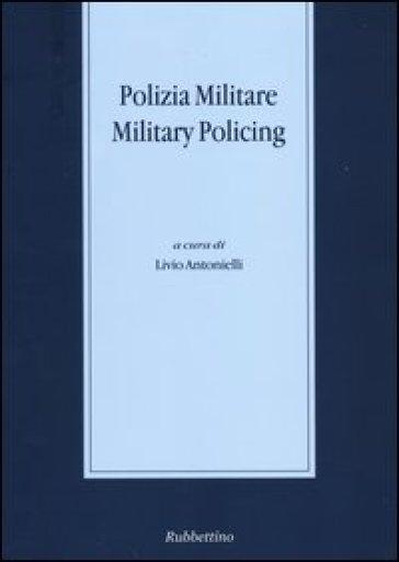 Polizia militare - L. Antonielli |