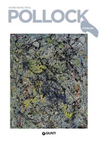 Pollock - Achille Bonito Oliva |