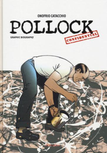 Pollock confidential - Onofrio Catacchio pdf epub