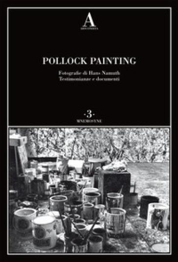 Pollock painting - E. Pontiggia | Ericsfund.org