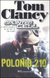 Polonio 210. Splinter Cell