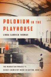 Polonium in the Playhouse