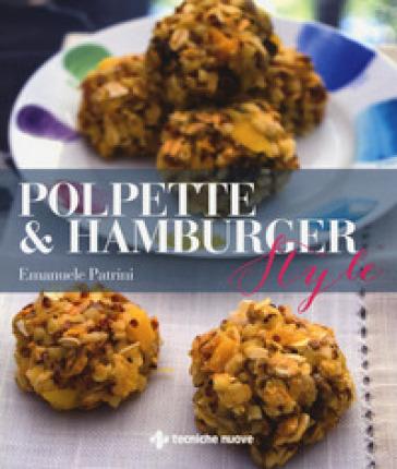 Polpette & hamburger style - Emanuele Patrini  