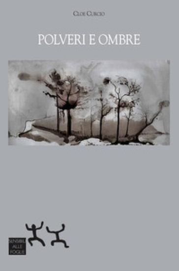 Polveri e ombre - Cloe Curcio |