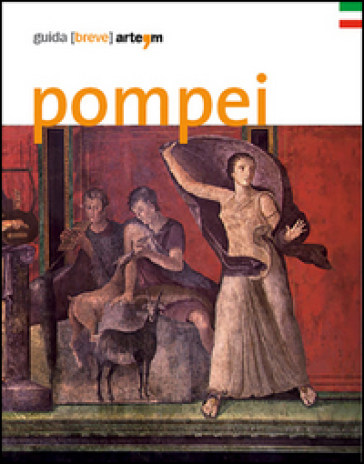 Pompei. Guida (breve) - M. Osanna | Thecosgala.com