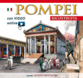 Pompei ricostruita. Con video scaricabile online