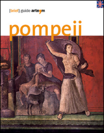 Pompeii. (Brief) guide - M. Osanna |