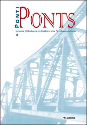 Ponti-Ponts. Langues Littératures. Civilisations des Pays Francophones. 15: Bars, cafés, buvettes - C. Brancaglion |