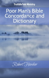 Poor Man s Bible Concordance and Dictionary