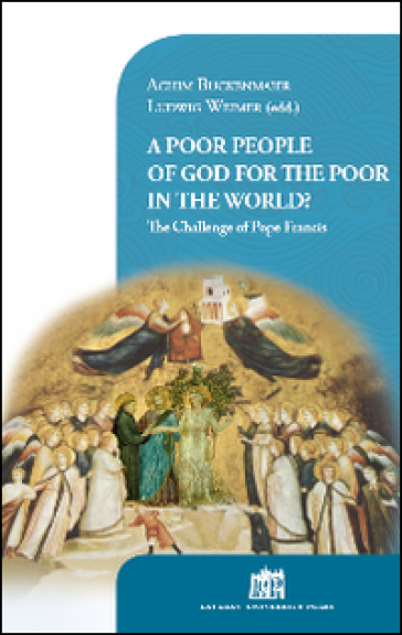 Poor people of God for the poor in the world? The challenge of Pope Francis (A)