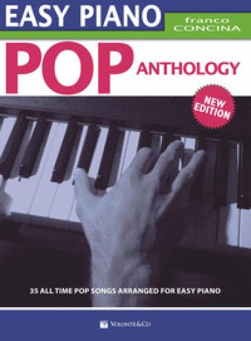 Pop anthology. Easy piano. Ediz. italiana - Franco Concina  