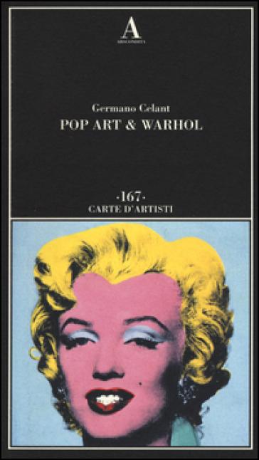 Pop art & Warhol - Germano Celant |