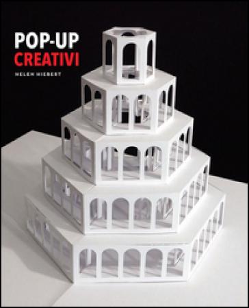 Pop-up creativi - Helen Hiebert |