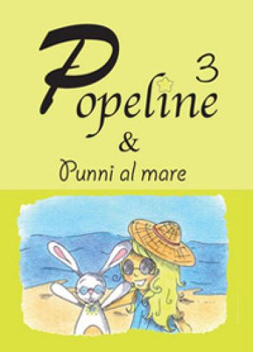Popeline e Punni al mare - Consuelo Bertolin  