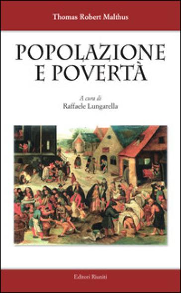 Popolazione e povertà - Thomas Robert Malthus | Thecosgala.com