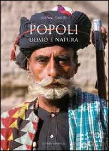 Popoli. Uomo e natura - Gianni Cantù  
