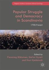 Popular Struggle and Democracy in Scandinavia