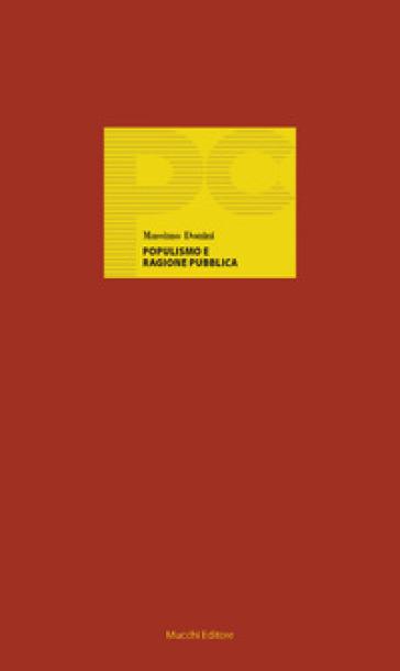 Populismo e ragione pubblica. Il post-illuminismo penale tra lex e ius - Massimo Donini |