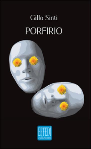 Porfirio - Gillo Sinti  